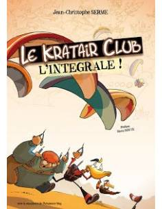 """BD """"Le Kratair Club - L'Intégrale !"""""""